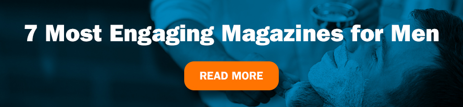 7 Most Engaging Magazines for Men