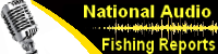 Lindy's Audio Fishing Reports