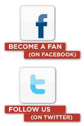 Become a Fan on Facebook or Folow Us on Twitter
